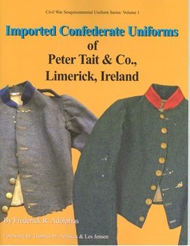 Front Cover of Imported Confederate Uniforms of Peter Tait & Co., Limerick, Ireland